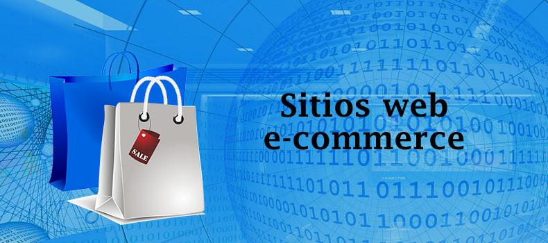 Desarrollo de sitios Ecommerce