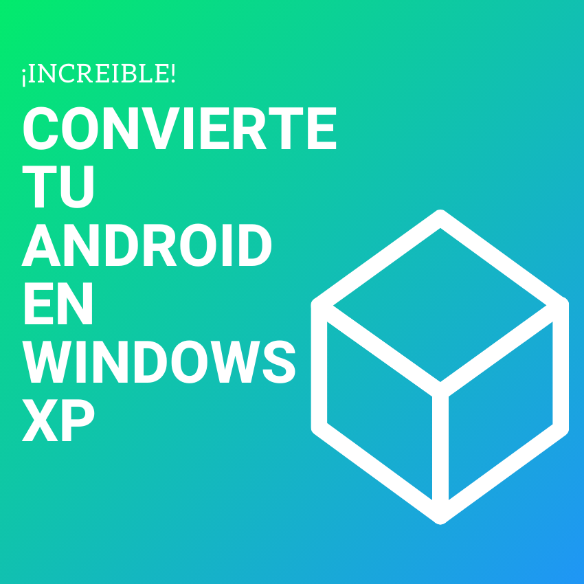 convertir android en windows xp